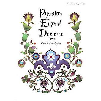 Russian Enamel Designs by Christine Wagenblass - Katherine Wagenblass