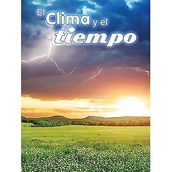 El Clima Y El Tiempo: Climate and Weather (Let's Explore Science)
