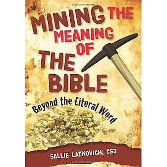 Mining the Meaning of the Bible: Beyond the Literal Word