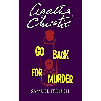 Go Back For Murder by Christie & Agatha