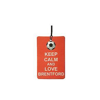 Mantenha a calma e amo o refrogerador de ar do carro de Brentford