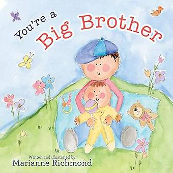 Youre a Big Brother by Marianne Richmond