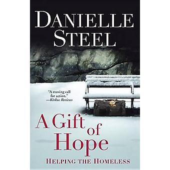 A Gift of Hope - Helping the Homeless by Danielle Steel - 978034553206