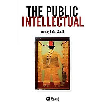 The Public Intellectual by Helen Small - 9780631231981 Book