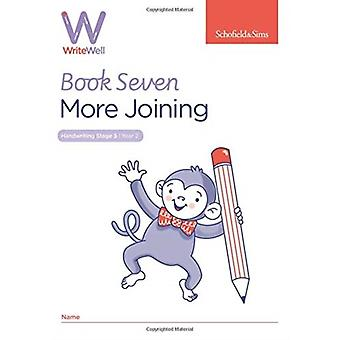 WriteWell 7 More Joining Year 2 Ages 67 by Carol Matchett