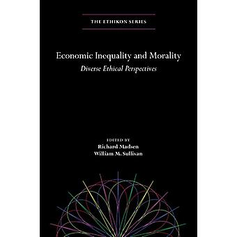 Economic Inequality and Morality by Richard Madsen