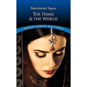 The Home and the World by Tagore & Rabindranath