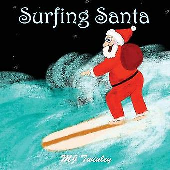 Surfing Santa by Fitzgerald & MJ