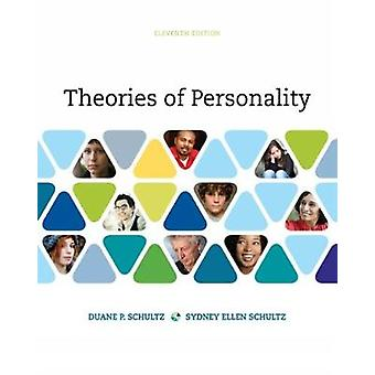 Theories of Personality by Schultz & Duane University of South FloridaSchultz & Sydney University of South Florida