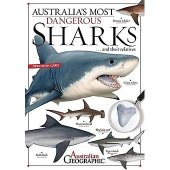 Australias Most Dangerous Sharks by Riley & Kathy