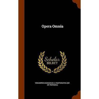 Opera Omnia tarafından yaratıldı Venantius Honorius C Fortunatus Bp tarafından