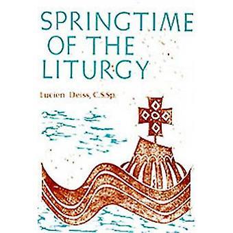 Springtime of the Liturgy by Deiss & Lucien