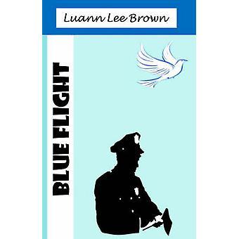 Blue Flight by Brown & Luann Lee