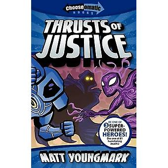 Thrusts of Justice by Youngmark & Matt