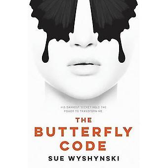 The Butterfly Code by Wyshynski & Sue