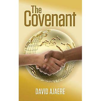 The Covenant by Ajaere & David