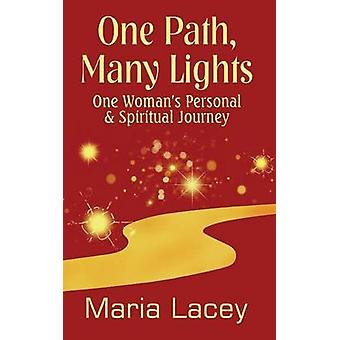 One Path Many Lights by Lacey & Maria