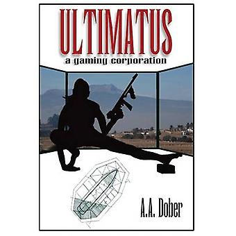 Ultimatus a gaming corporation by Dober & Alex Aldo