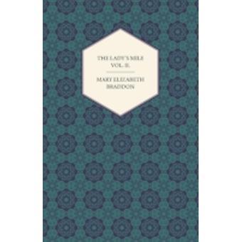 The Ladys Mile Vol. II. by Braddon & Mary Elizabeth