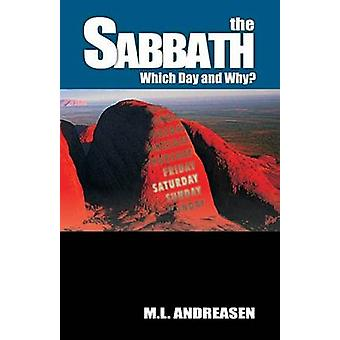 The Sabbath Which Day and Why by Andreasen & Milian Lauritz