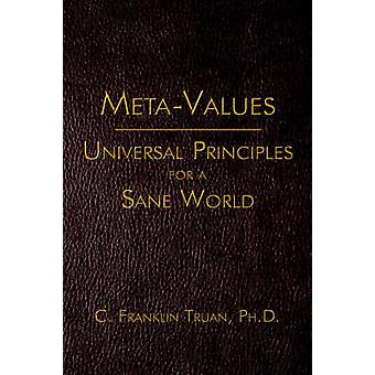 MetaValues Universal Principles for a Sane World by Truan & C. Franklin
