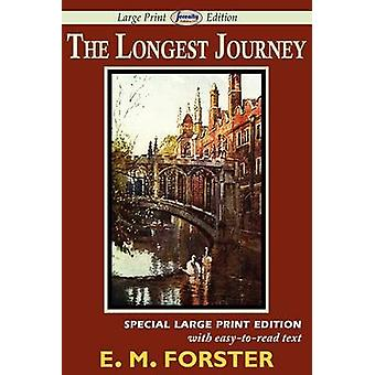 The Longest Journey Large Print Edition by Forster & E. M.