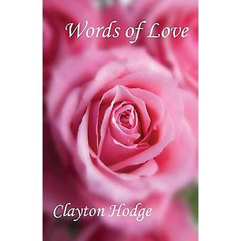Words of Love by Hodge & Clayton