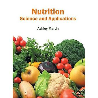 Nutrition Science and Applications by Martin & Ashley