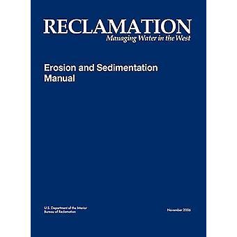 Erosion and Sedimentation Manual by Bureau of Reclamation