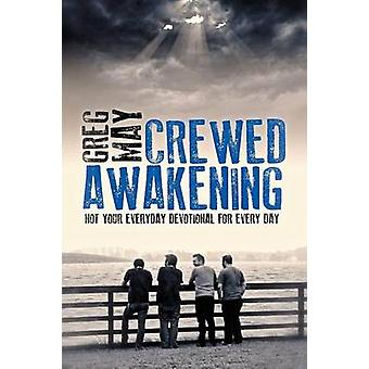 Crewed Awakening by May & Greg