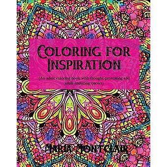 Coloring for Inspiration by Montclair & Maria