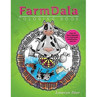 FarmDala Coloring Book by Darr & Laurren