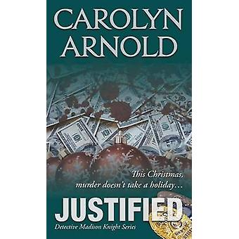 Justified by Arnold & Carolyn