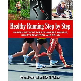 Healthy Running Step by Step by Forster & RobertWallack & Roy
