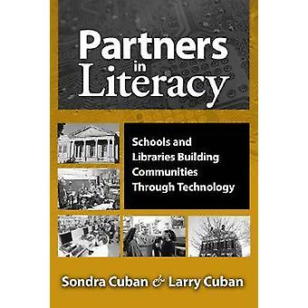 Partners in Literacy - Schools and Libraries Building Communities Thro