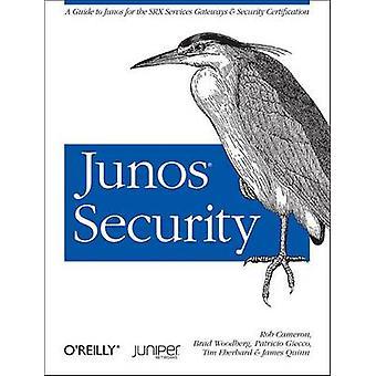 JUNOS Säkerhet av Rob Cameron - James Quinn - Patricio Giecco - Timot