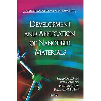 Development & Application of Nanofiber Materials by Shou-Cang Shen -