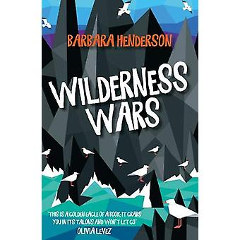 Wilderness Wars by Barbara Henderson - 9781911279341 Book