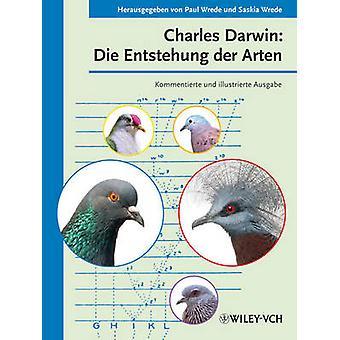 Charles Darwin - Die Entstehung der Arten (Annotated & illustrated ed)