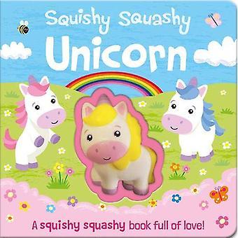 Squishy Squashy Unicorn by Georgina Wren - 9781789581775 Book