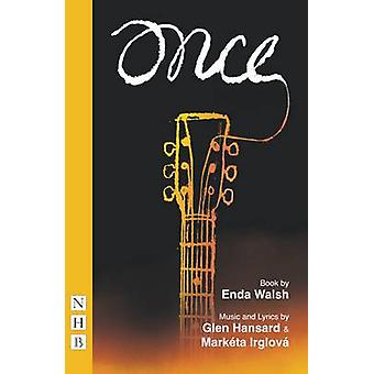 Once - The Musical de Enda Walsh - 9781848423107 Libro