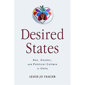 Stati desiderati - Sesso - Genere - e cultura politica in Cile di Less