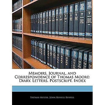 Memoirs - Journal - and Correspondence of Thomas Moore - Diary. Letter