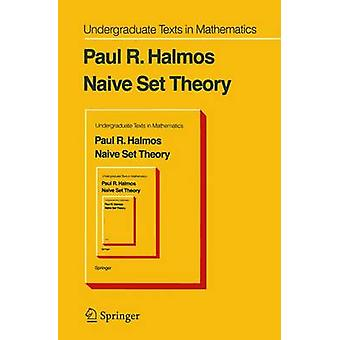 Naive Set Theory by P. R. Halmos - 9780387900926 Book
