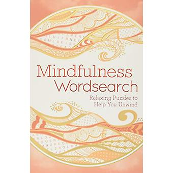 Mindfulness Wordsearch by Eric Saunders - 9781789506914 Book