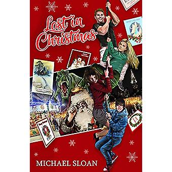 Lost In Christmas by Michael Sloan - 9781912535514 Book