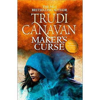 Maker-apos;s Curse - Livre 4 de Millennium's Rule par Trudi Canavan - 9780356
