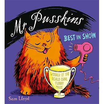 Mr Pusskins Best in Show by Sam Lloyd
