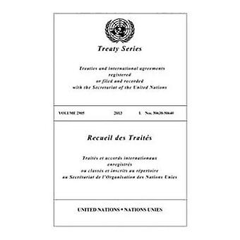 Treaty Series 2905 (Bilingual Edition) (United Nations Treaty Series / Recueil des Traites des Nations Unies)