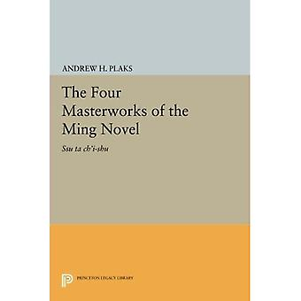 De vier meesterwerken van de Ming Roman: Ssu ta ch'i-shu (Princeton Legacy Library)